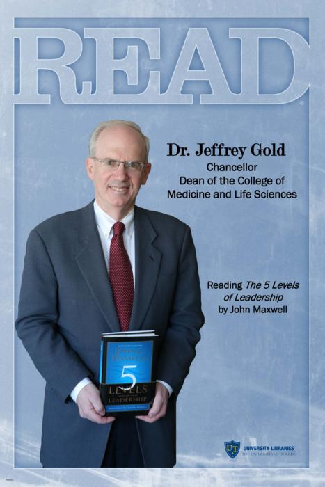 Dr. Jeffrey Gold, Chancellor Dean of the College of Medicine and Life Sciences, Reading The 5 Levels of Leadership by John Maxwell