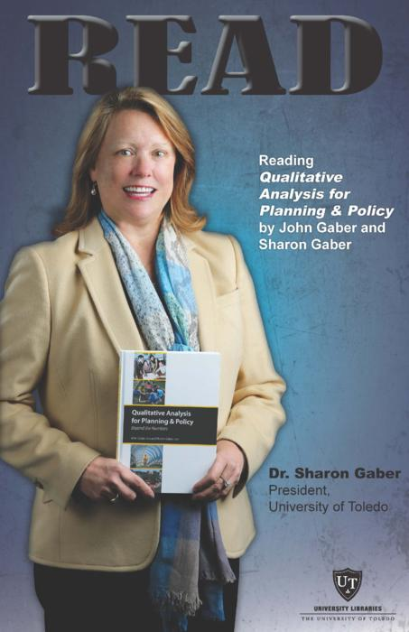Dr. Sharon Gaber, President, University of Toledo, Reading Qualitative Analysis for Planning & Policy by John Gaber and Sharon Gaber