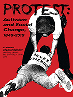 Protest: Activism and Social Change, 1845-2015