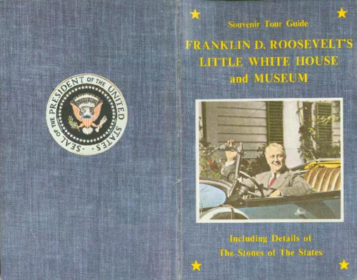 "A souvenir tour guide of FDR's ""Little White House and Museum"" located in Warm Springs, Georgia, where Gallagher had also stayed"