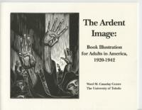 The Ardent Image: Book Illustration for Adults in America, 1920-1942, October 20, 1995- December 29, 1995