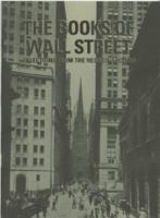 The Books of Wall Street- Selections from The Hess Collection, February 22- April 30, 1999