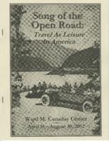 Song of the Open Road Travel As leisure in America, April 15, 2002- August 30,...